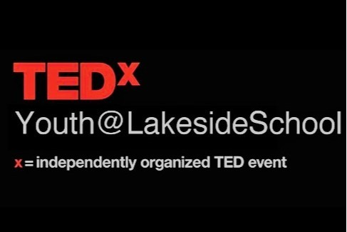 May 25: TEDxYouth@LakesideSchool