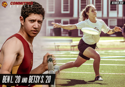 October Committed Athletes: Ben L. '20 and Betsy S. 20